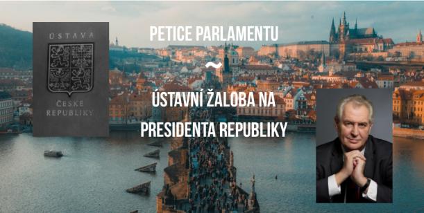 Petice Parlamentu: ústavní žaloba na presidenta republiky