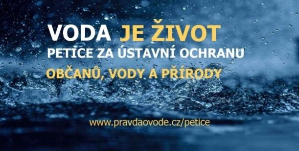 Petice VODA JE ŽIVOT za ústavní ochranu občanů, vody a přírody a vrácení priorit lidí do správy vody