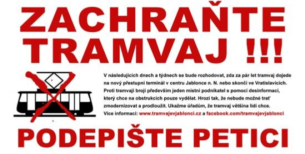 Petice za zachování, modernizaci a prodloužení tramvajové linky na jednotný dopravní terminál