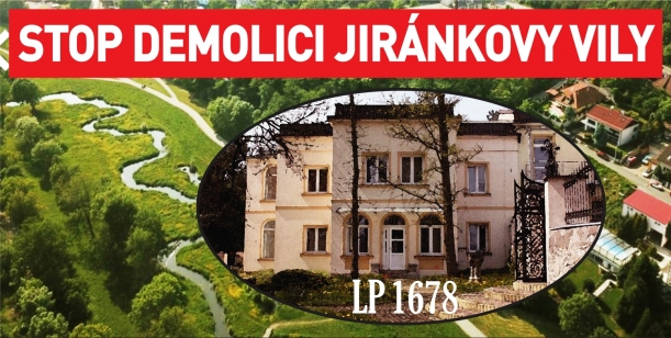 PETICE proti demolici Jiránkovy vily a developingu v přírodním parku Smetanka