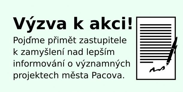 Podnět zastupitelům - lepší informování o projektech města Pacova